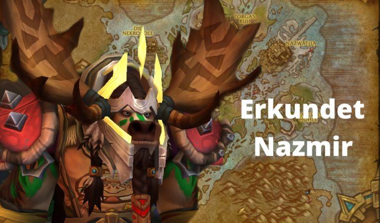 Erkundet Nazmir Erfolg in World of Warcraft